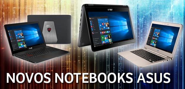 ASUS anuncia nova linha de notebooks no Brasil!