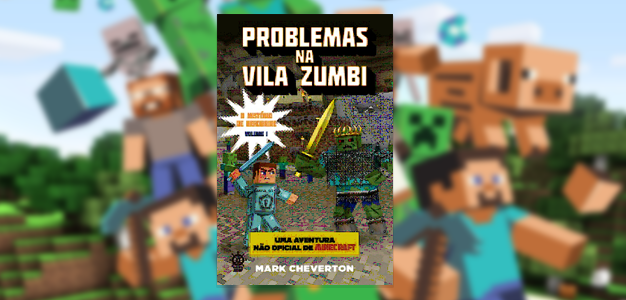 #DicadeLivro Problemas na Vila Zumbi!