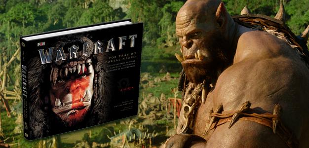 #DicadeLivro Warcraft – Por Trás do Portal Negro!