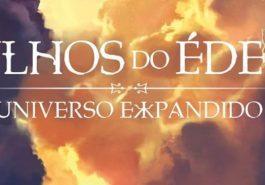 Dica de livro – Filhos do Éden: Universo expandido!