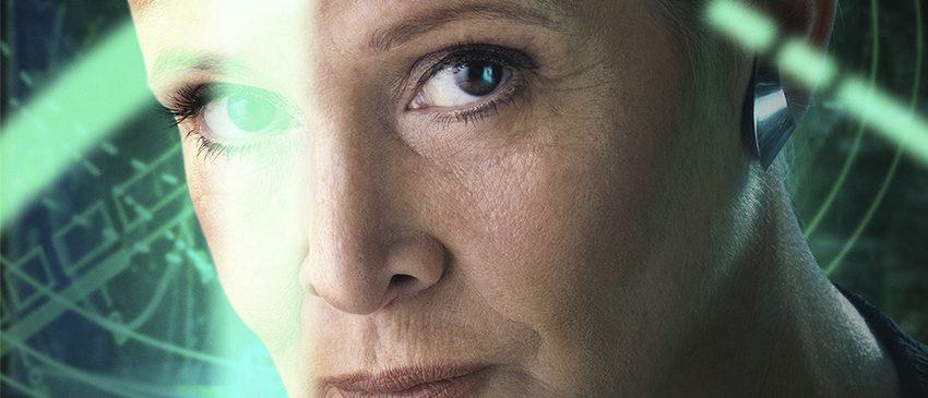 STAR WARS: OS ÚLTIMOS JEDI | General Leia não terá seu papel alterado após a morte de Carrie Fisher!