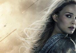 Thor: Ragnarok   Ausência de Jane Foster é explicada por Kevin Feige!