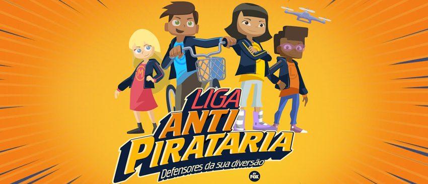 FOX | Grupo FOX Networks da América Latina cria a campanha Liga Antipirataria!