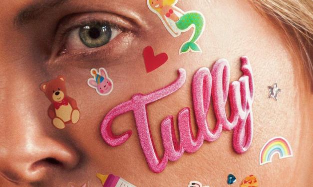 TULLY | Nem tudo é o que parece!