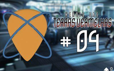 HERÓIS DAS TERRAS VERMELHAS | Mudanças em Marte – Capítulo 04 do Original Coxinha Nerd!