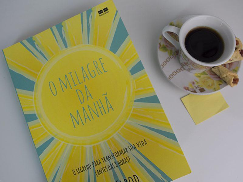 LIVRO | O Milagre da Manhã – Diário vem para ajudar as pessoas a serem mais produtivas!