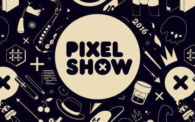 PIXEL SHOW | Muitas atrações gratuitas no maior festival de criatividade!
