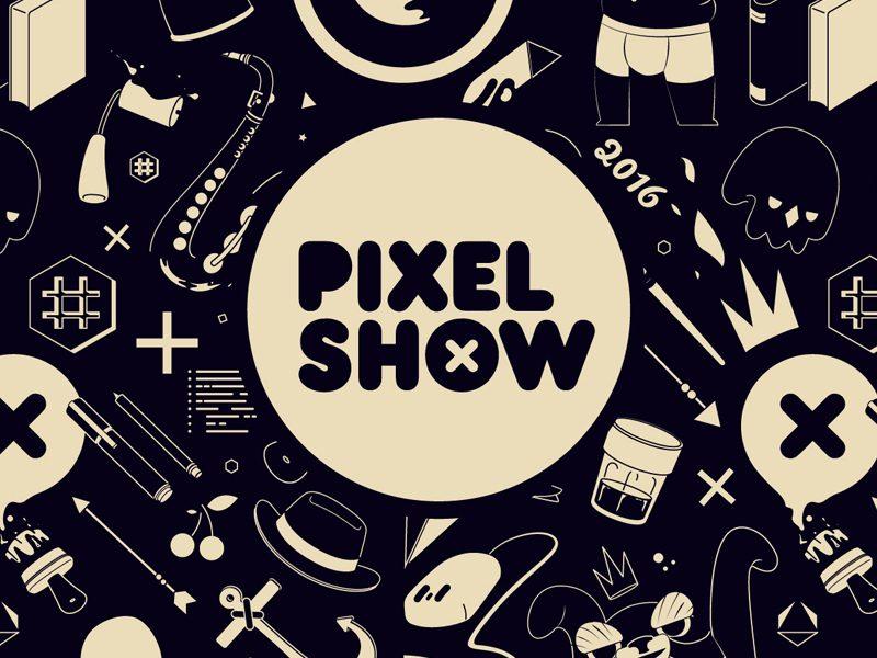 PIXEL SHOW   Muitas atrações gratuitas no maior festival de criatividade!