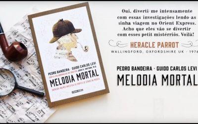 MELODIA MORTAL | Livro de Pedro Bandeira e Guido Carlos Levi